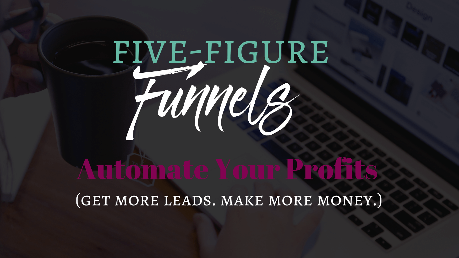 Jenn Scalia's Five Figure Funnels