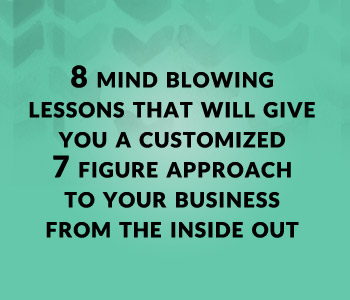 8 Mind Blowing Lessons