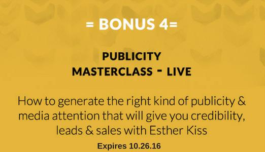Bonus 4: Publicity Masterclass