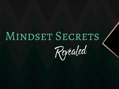 Mindset Secrets Revealed