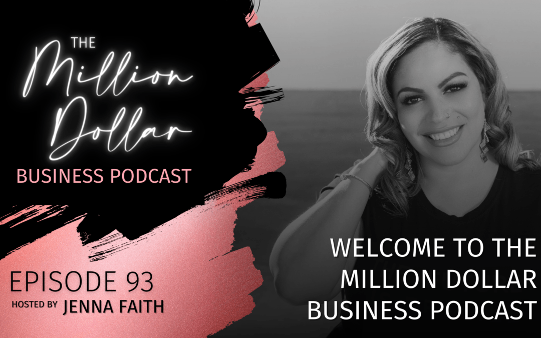 Welcome to The Million Dollar Business Podcast