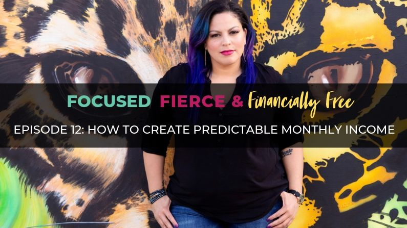 How to Create Predictable Monthly Income