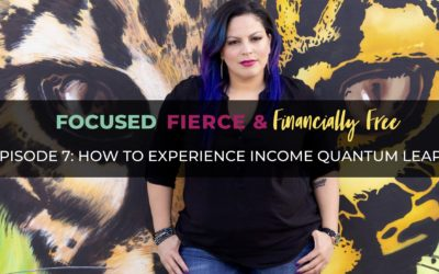 How to Experience Income Quantum Leaps