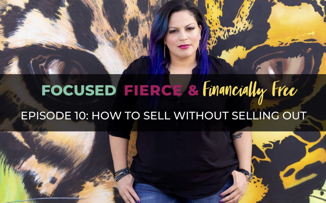 How to Sell Without Selling Out