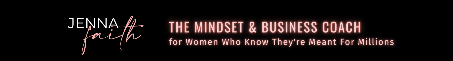 Jenna Faith the Mindset and Business Coach for Women Who Know They're Meant For Millions