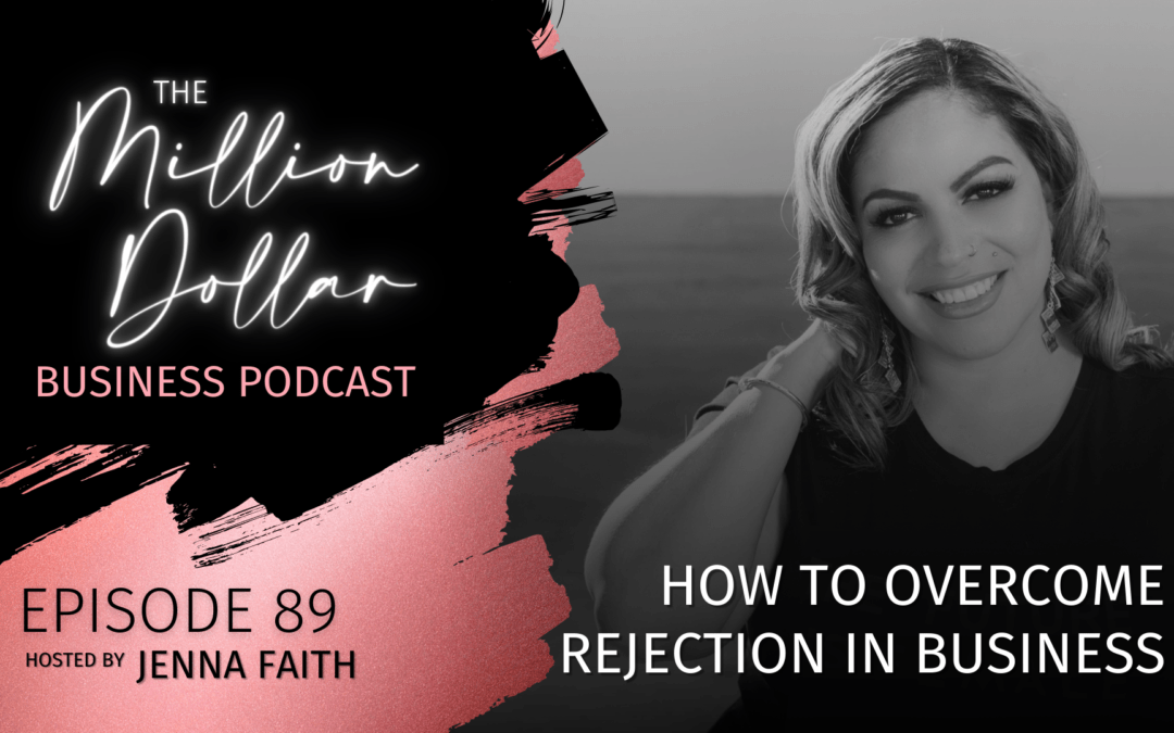 How to Overcome Rejection in Business