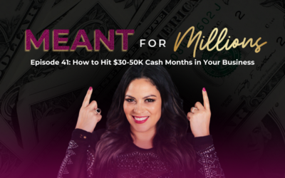 How to Hit $30-50k Cash Months in Your Business