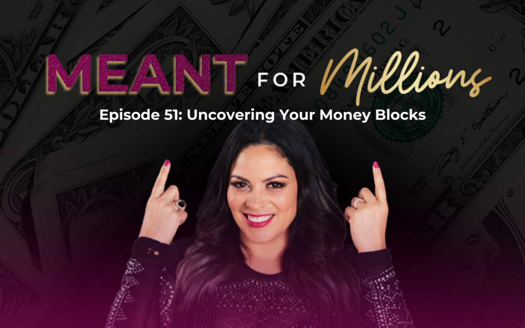 Uncovering Your Money Blocks