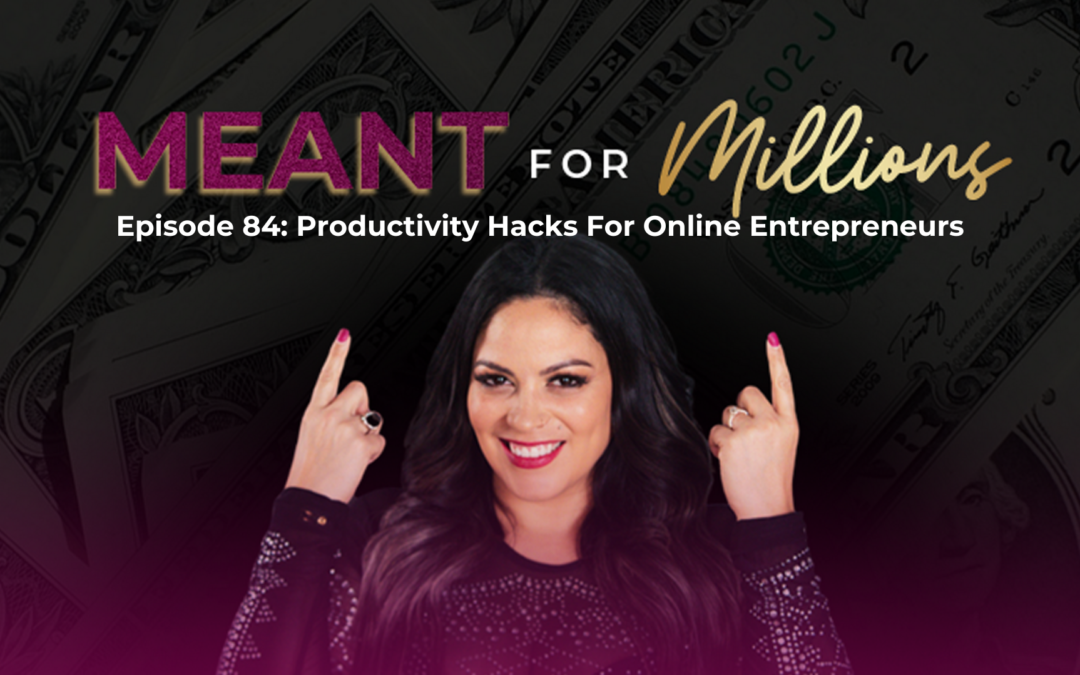 Productivity Hacks for Online Entrepreneurs